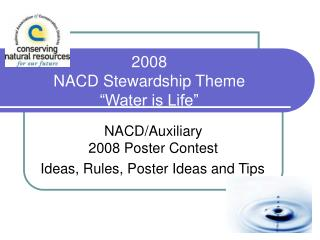 "2008  NACD Stewardship Theme  ""Water is Life"""
