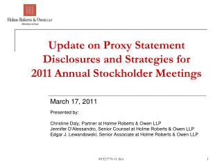 Update on Proxy Statement Disclosures and Strategies for 2011 Annual Stockholder Meetings