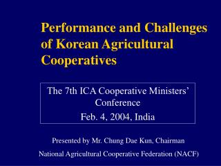 Performance and Challenges of Korean Agricultural Cooperatives