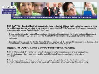 The Chemical Educational Foundation, Capitol Hill, & You (cont.)