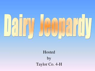 Hosted by Taylor Co. 4-H