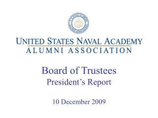 Board of Trustees President's Report 10 December 2009