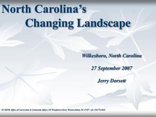 North Carolina�s          Changing Landscape 			                Wilkesboro, North Carolina