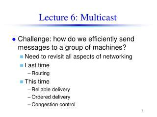 Lecture 6: Multicast