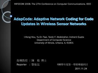 AdapCode: Adaptive Network Coding for Code Updates in Wireless Sensor Networks