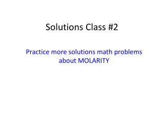 Solutions Class #2