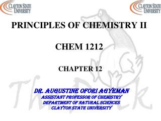 PRINCIPLES OF CHEMISTRY II  CHEM 1212 CHAPTER 12