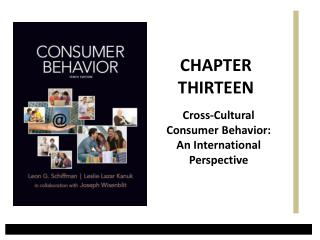 Cross-Cultural Consumer Behavior:  An International Perspective
