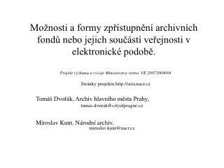 Tomáš Dvořák, Archiv hlavního města Prahy,  tomas.dvorak@cityofprague.cz