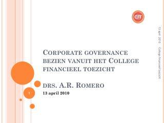 Corporate governance  bezien vanuit het College financieel toezicht drs. A.R. Romero