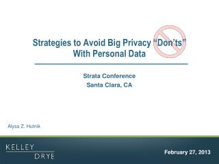 "Strategies to Avoid Big Privacy ""Don'ts""  With Personal Data"