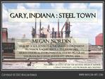 Gary, Indiana : Steel town