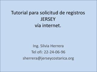 Tutorial para solicitud de registros JERSEY  vía internet.