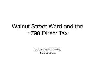 Walnut Street Ward and the 1798 Direct Tax