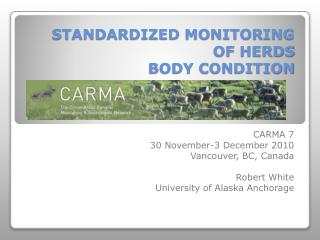 STANDARDIZED MONITORING OF HERDS BODY CONDITION