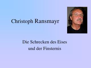Christoph  Ransmayr