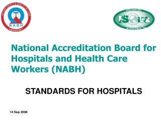 National Accreditation Board for Hospitals and Health Care Workers (NABH)