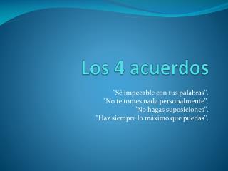 Los 4 acuerdos