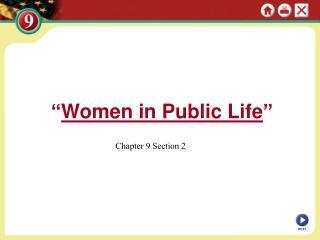 """"""" Women in Public Life """""""