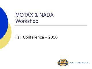 MOTAX & NADA Workshop