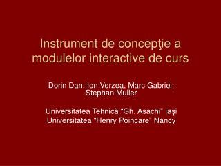Instrument de concep ?ie a modulelor interactive de curs