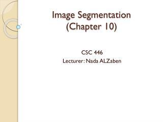 Image Segmentation (Chapter 10)