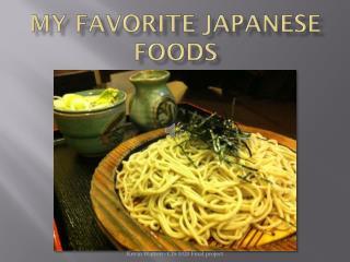 My favorite Japanese foods