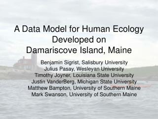 A Data Model for Human Ecology Developed on  Damariscove Island, Maine