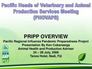 PRIPP OVERVIEW Pacific Regional Influenza Pandemic Preparedness Project