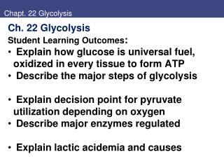 Chapt. 22 Glycolysis