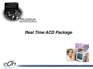 Real Time ACD Package