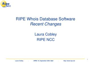 RIPE Whois Database Software Recent Changes