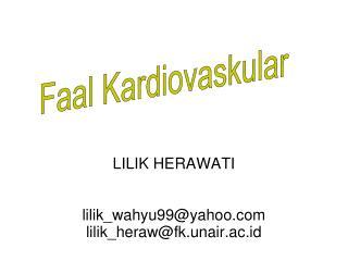 LILIK HERAWATI lilik_wahyu99@yahoo lilik_heraw@fk.unair.ac.id