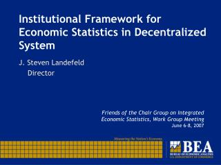 Institutional Framework for Economic Statistics in Decentralized System