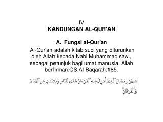 IV KANDUNGAN AL-QUR'AN