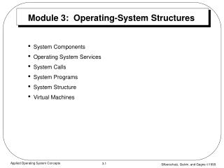 Module 3:  Operating-System Structures