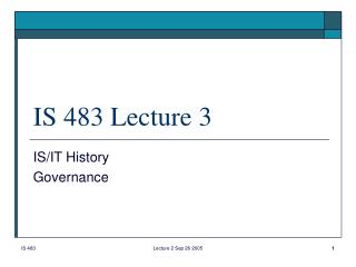 IS 483 Lecture 3