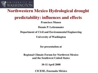 Northwestern Mexico Hydrological drought predictability: influences and effects