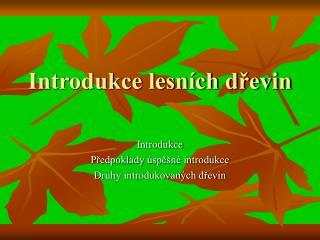 Introdukce lesních dřevin