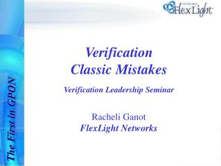 Verification  Classic Mistakes  Verification Leadership Seminar