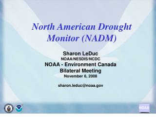 North American Drought Monitor (NADM)