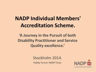 NADP Individual Members' Accreditation Scheme.