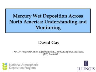 Mercury Wet Deposition Across North America: Understanding and Monitoring