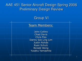 AAE 451 Senior Aircraft Design Spring 2006