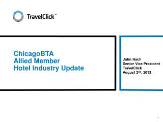 ChicagoBTA Allied Member  Hotel Industry Update