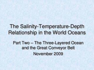 The Salinity-Temperature-Depth Relationship in the World Oceans