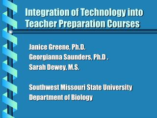 Integration of Technology into Teacher Preparation Courses
