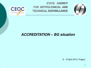 ACCREDITATION – BG situation