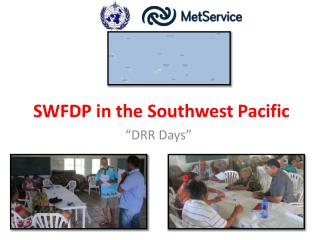 SWFDP in the Southwest Pacific