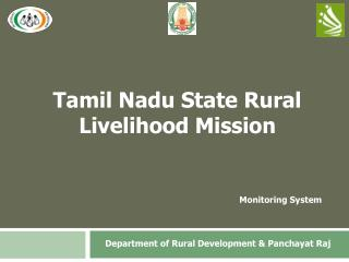 Tamil Nadu State Rural Livelihood Mission